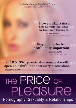 The Price of Pleasure (Edited Version) - Pornography, Sexuality & Relationships