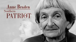 Anne Braden: Southern Patriot - The Story of a Civil Rights Activist